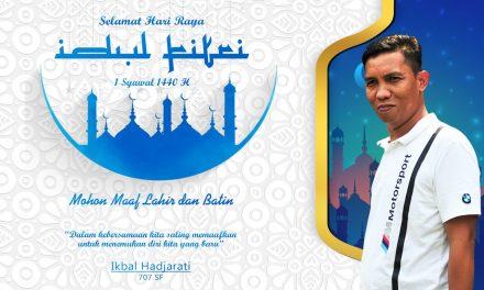 Ikbal 707 SF : Selamat Hari Raya Idul Fitri 1440 H, Mohon Maaf Lahir dan Bathin