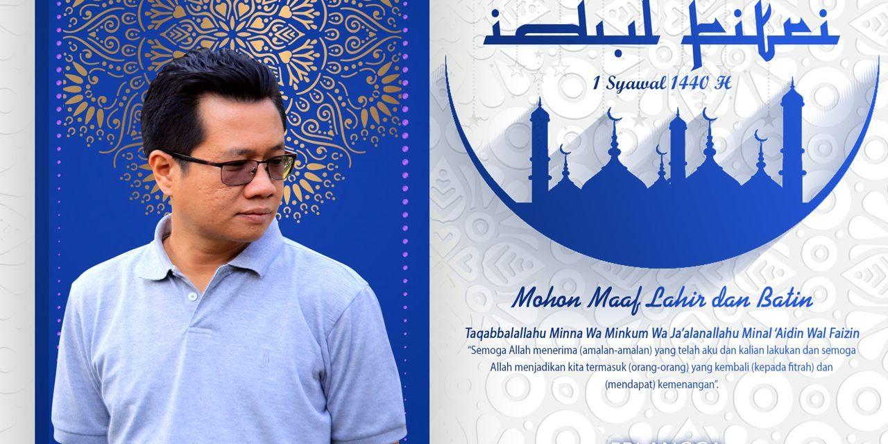 Sekjen BnR Indonesia : Selamat Hari Raya Idul Fitri 1440 H, Mohon Maaf Lahir dan Bathin
