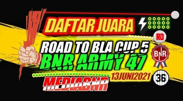 DAFTAR JUARA ROAD TO BANDUNG LAUTAN API CUP 5 – BnR ARMY 47 BANDUNG 13-06-2021