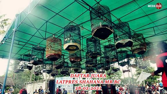 DAFTAR JUARA LATPRES SHAHANA MR BC CICUKANG BANDUNG 28-02-2021