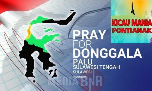 Guncangan Gempa Dan Tsunami  Di Donggala Palu Mengguncang Hati Kicau Mania Pontianak