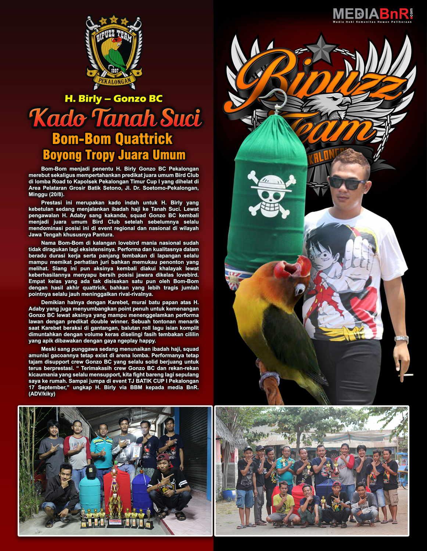 H. Birly Gonzo BC – Bom-Bom Quatrick, Boyong Tropy Juara Umum