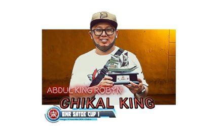 'CHIKAL KING' Tunjukan Kualitasnya