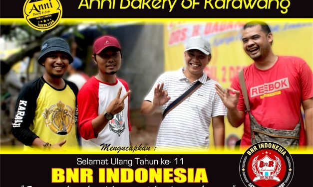 Anni Bakery SF Karawang : Selamat Ulang Tahun BnR Indonesia ke-11