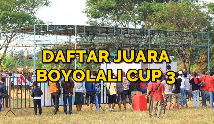 Daftar Juara Boyolali Cup 3 (6/8/2017)