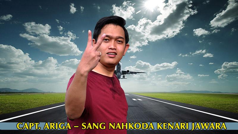 Capt. ARIGA – Sang Nahkoda Kenari Jawara