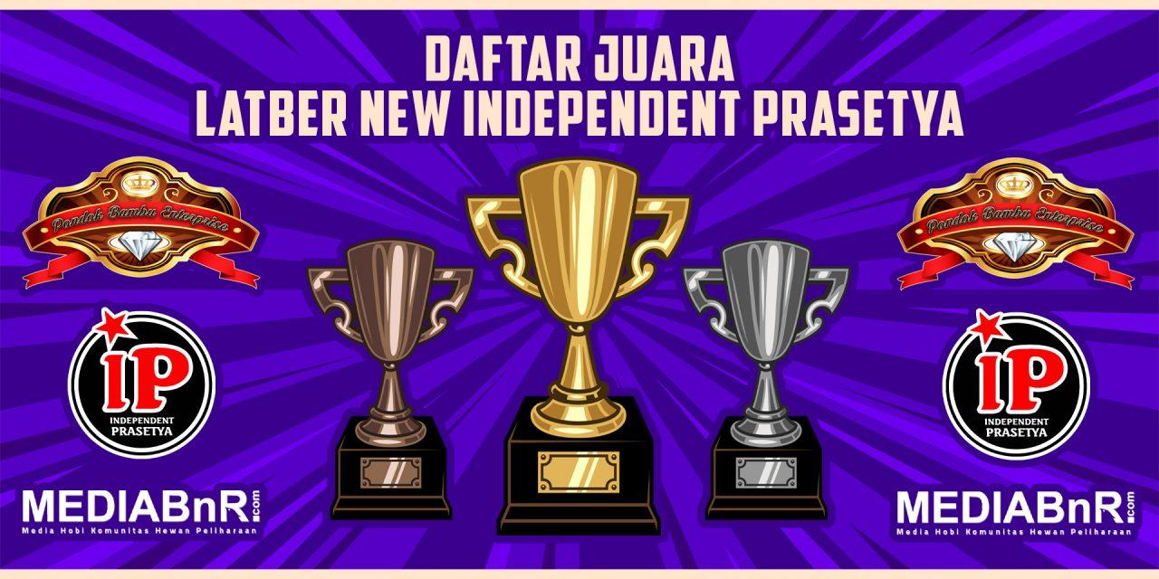 DAFTAR JUARA NEW INDEPENDENT PRASETYA
