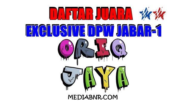 DAFTAR JUARA EXCLUSIVE ORIQ JAYA DPW JABAR-1 LEUWEUNGTIIS BANDUNG 10-01-2021