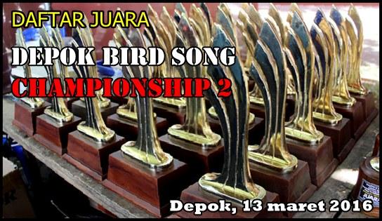 Daftar Juara Road to Prescup IV – Depok Bird Song Championship 2016