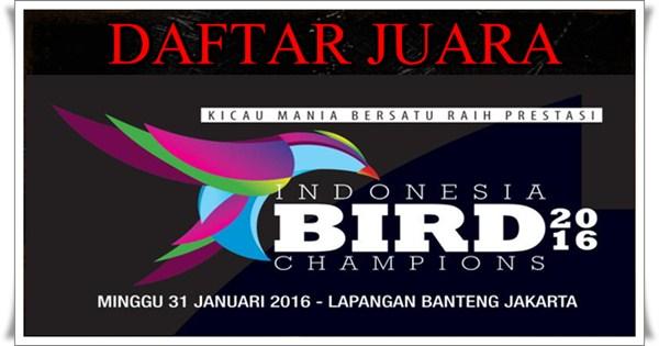 Daftar Juara Indonesian Bird Champion (IBC) 2016