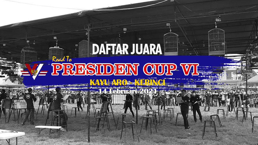 Daftar Juara Road To Presiden Cup VI – Kayu Aro – Kerinci (14/2/2021)
