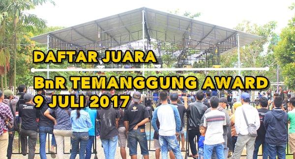 Daftar Juara BnR Temanggung Award (9/7/2017)