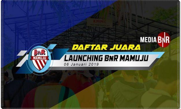Daftar Juara Launching BnR Mamuju – Minggu, 6 Januari 2019