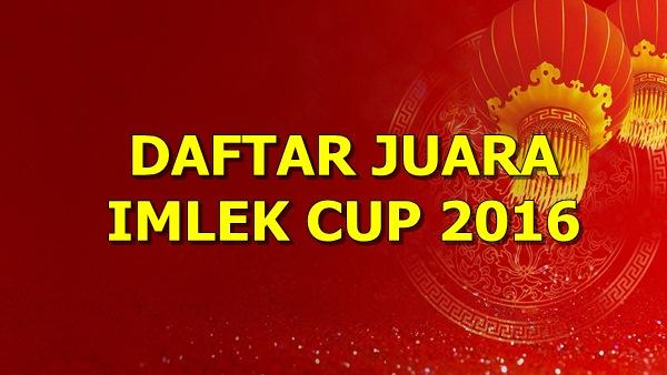 Daftar Juara Imlek Cup 2016