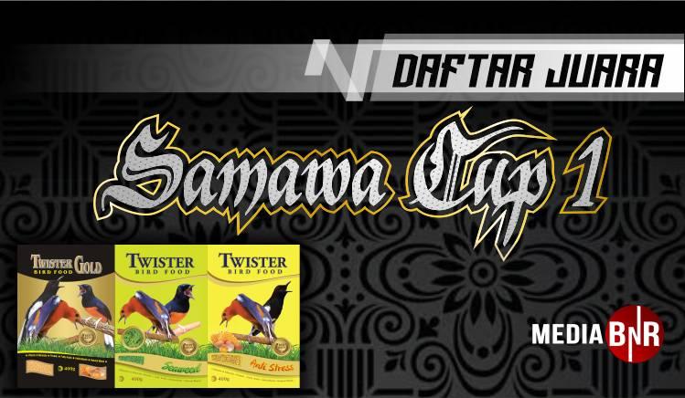 DAFTAR JUARA SAMAWA CUP 1 (10/11/2019)