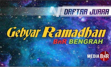 DAFTAR JUARA GEBYAR RAMADHAN BnR BENGRAH (26/05/2019)