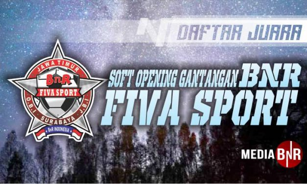 DAFTAR JUARA SOFT OPENING BnR FIVA SPORT (15/09/2019)