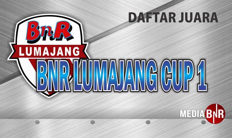 Daftar Juara BnR Lumajang Cup 1