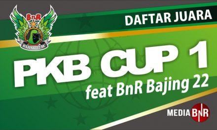 Daftar Juara PKB Cup 1 feat BnR Bajing 22 (2/9/2018)