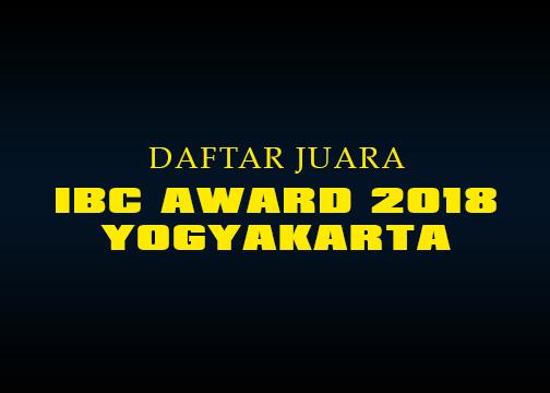 Daftar Juara IBC Award 2018 – Yogyakarta (LAP.B)