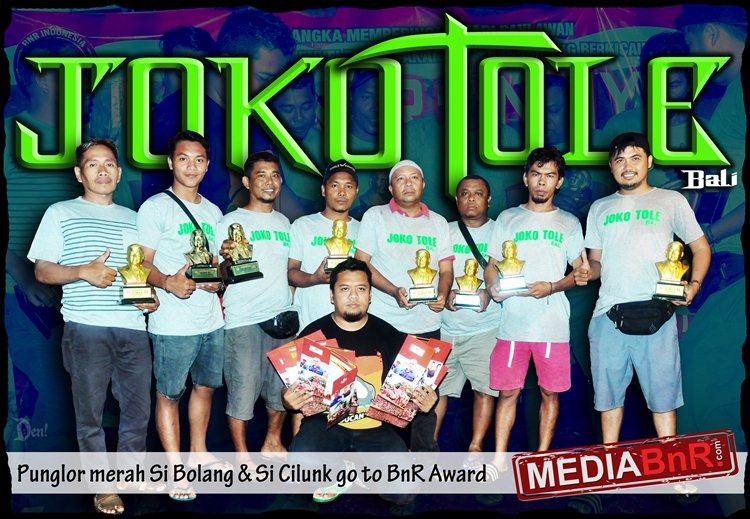 "Buktikan SI BOLANG""The Drunken Master"", Jokotole Bali Siap Goto BnR Award"