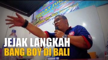 Jejak Langkah Bang Boy di Bali