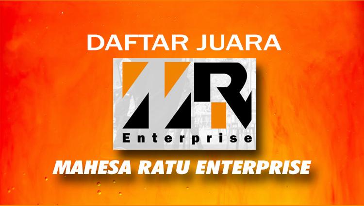 Daftar Juara Launching Mahesa Ratu Enterprise (4/5/2019)