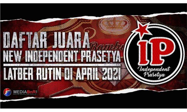 DAFTAR JUARA LATBER NEW INDPENDENT PRASETYA KAMIS, 01 APRIL 2021