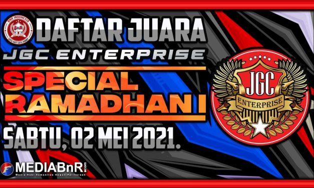 DAFTAR JUARA SPECIAL RAMADHAN I – JGC ENTERPRISE – SABTU 01 MEI 2021