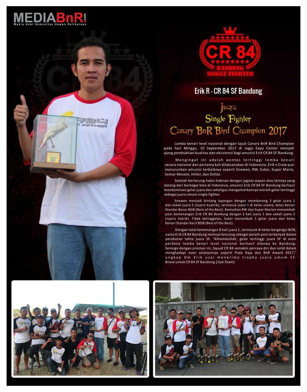 Profil Sang Juara Erik CR 84 SF Bandung di Canary BnR Bird Champion 10 September 2017