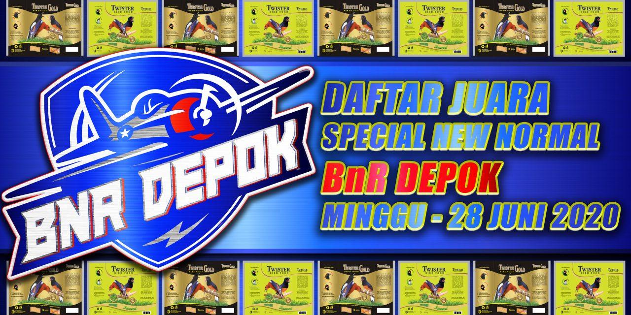 DAFTAR JUARA SPECIAL NEW NORMAL – BnR DEPOK MINGGU 28 JUNI 2020