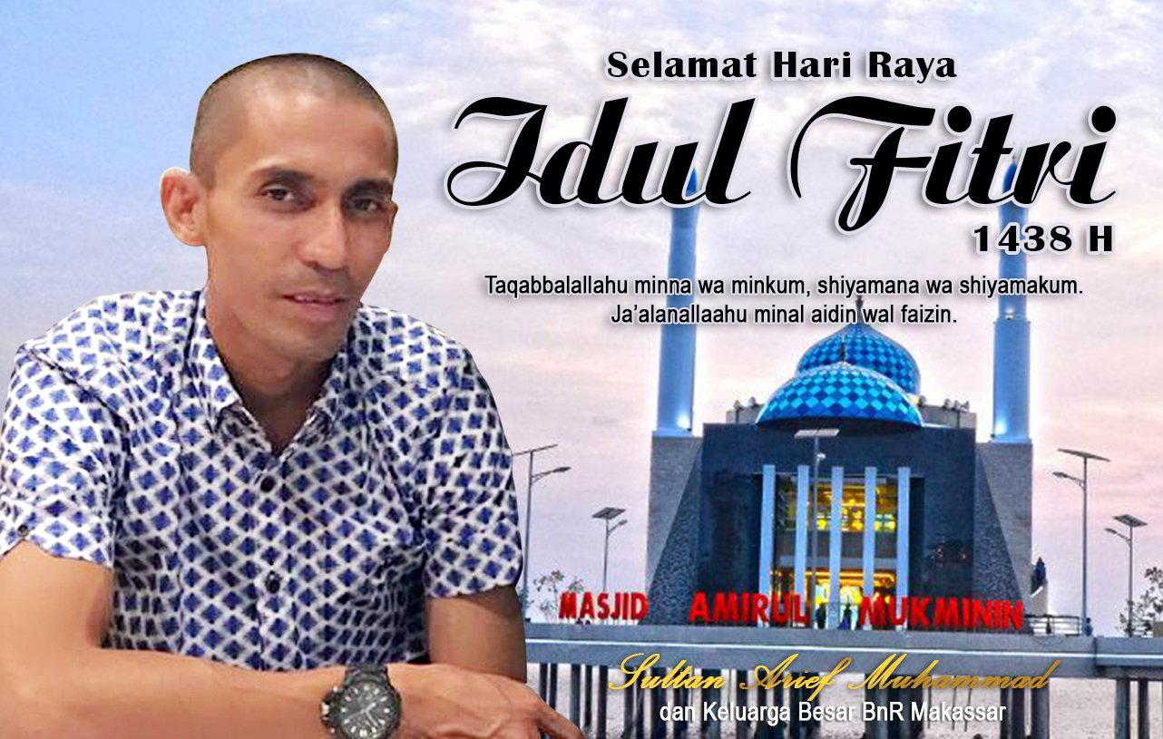 Sultan Arief : Selamat Hari Raya Idul Fitri 1438H