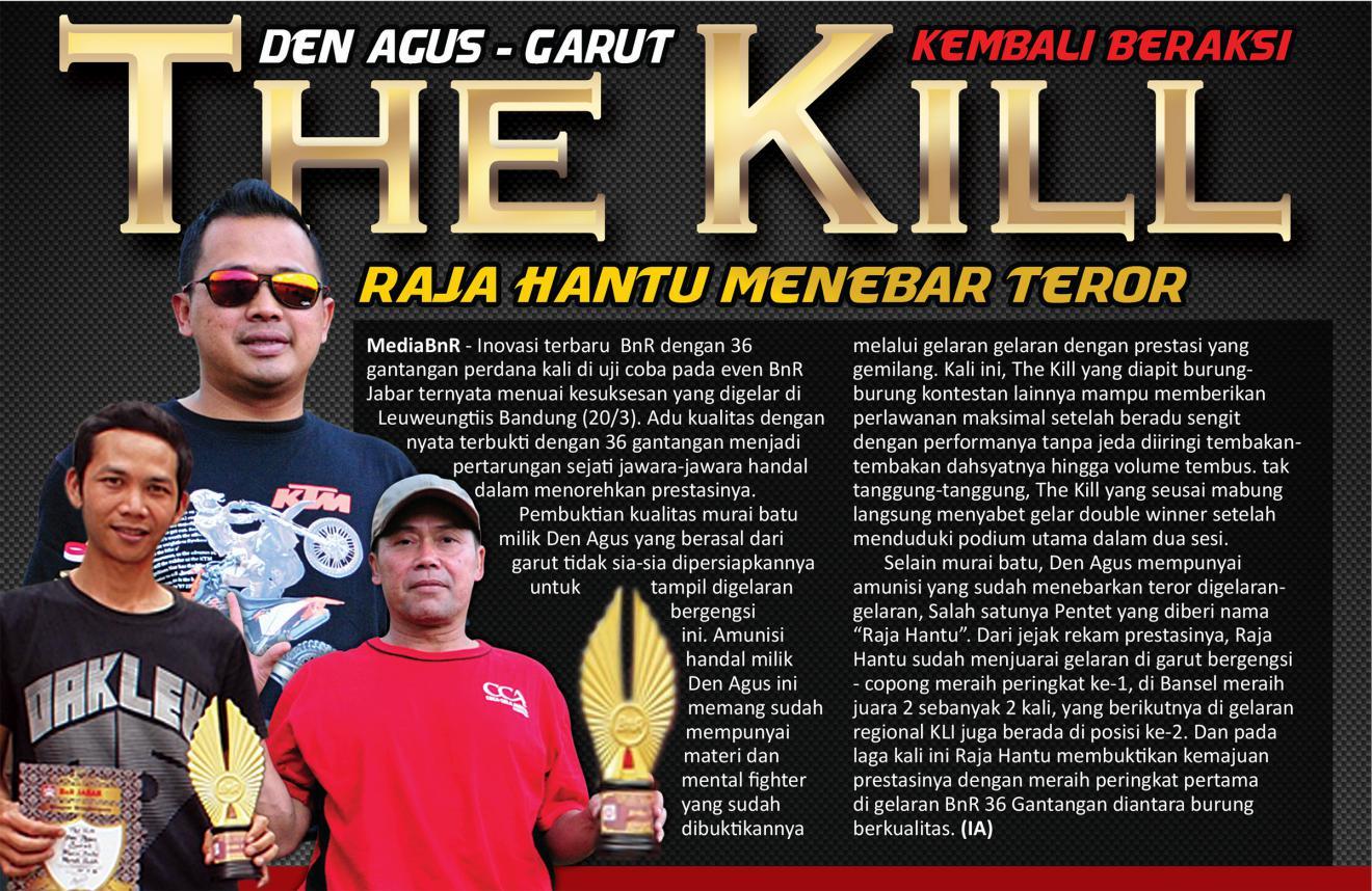 The Kill Kembali Beraksi, Raja Hantu Menebar Teror