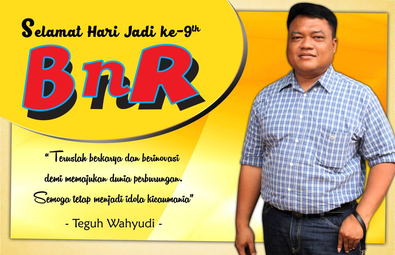 Tegeuh Wayudi Yogyakarta – Anniversary BnR 9