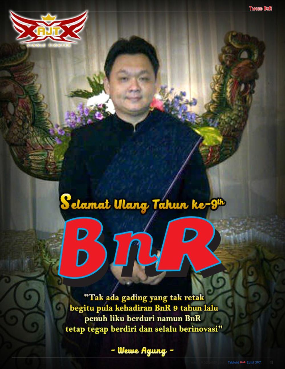 Wewe Agung : Anniversary BnR ke 9