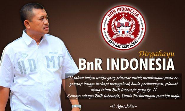 H. Agus Joker : Dirgahayu BnR Indonesia Ke-11