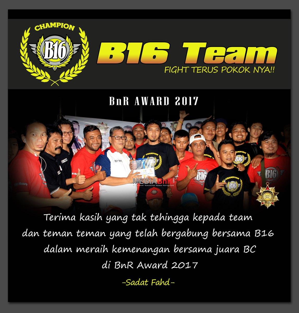 b16 juara BC di BnR Award 2017 fix