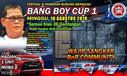 BANG BOY CUP 18 AGUSTUS 2019