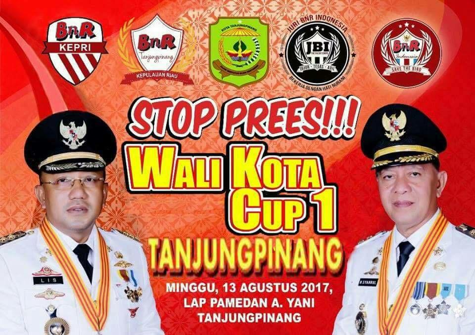brosur lomba burung kicau walikota cup tanjung pinang agustus 2017
