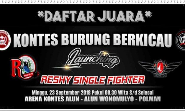 Daftar Juara Launching  Reshy Single Fighter (23/9/2018)