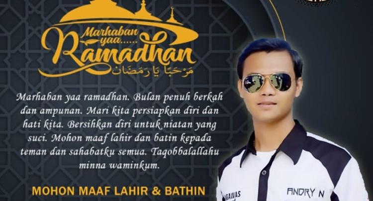 Andry B90 : Selamat Menunaikan Ibadah Puasa, Mohon Maaf Lahir & Bathin