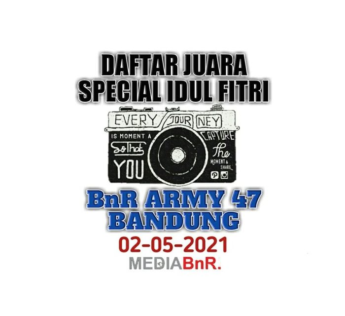 Daftar Juara Latpres Idul Fitri BnR Army 47 BC, Minggu (02/05/2021)
