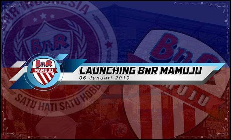 BnR Mamuju Buka Awal Tahun 2019 dengan Gelar Launching