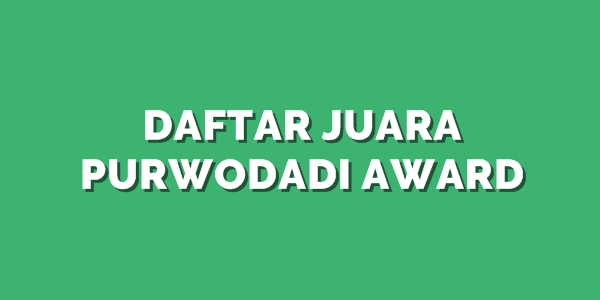 Daftar Juara Purwodadi Award (23/7/2017)