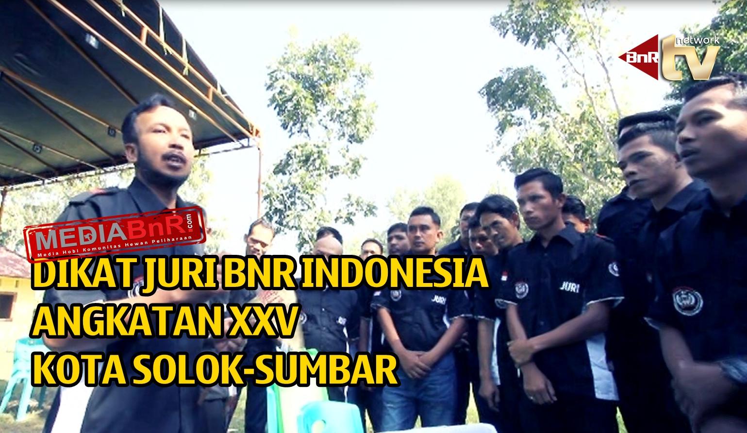 Diklat Juri BnR Indonesia Angkatan XXV, Kota Solok-Sumbar (Video)