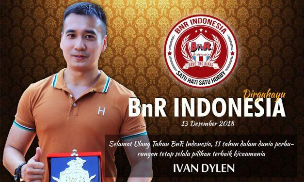 IVAN DYLEN : Happy Anniversary BnR Indonesia Ke-11
