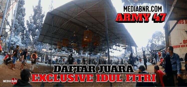 DAFTAR JUARA EXCLUSIVE IDUL FITRI BnR ARMY 47 BANDUNG BARAT 09-05-2021
