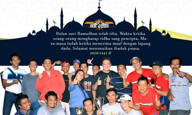 Mr JOSS Team : Selamat Menunaikan Ibadah Puasa, Mohon Maaf Lahir & Bathin