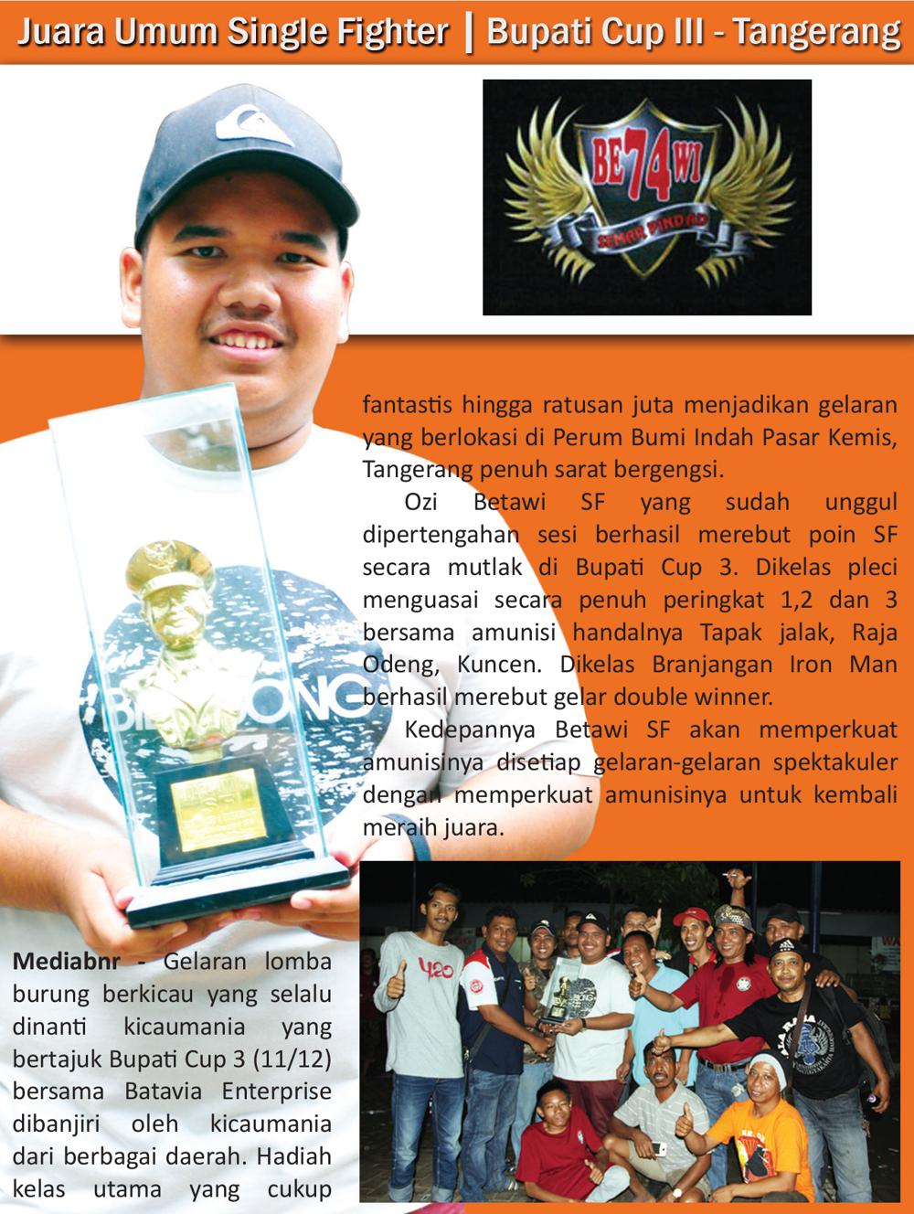 BE74WI Juara Umum Single Fighter di Bupati Cup 3 – Tangerang