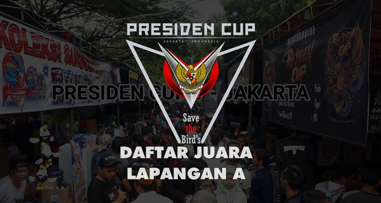 DAFTAR JUARA PRESIDEN CUP V – LAPANGAN A